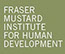Fraser Mustard Institute for Human Development